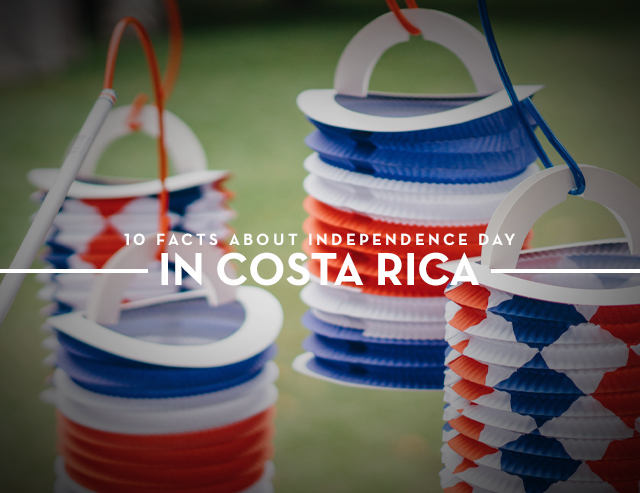 10 Facts About Independence Day in Costa Rica